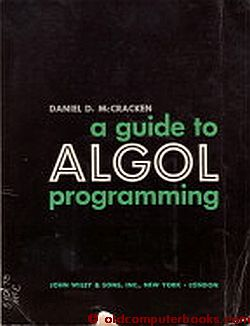 A guide to ALGOL programming. Daniel D. McCracken.