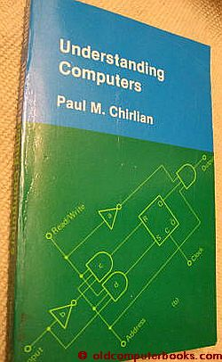 Understanding Computers. Paul M. Chirlian.