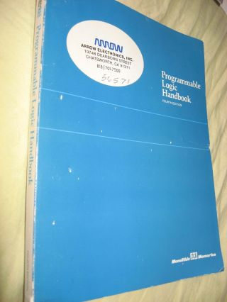 Programmable Logic Handbook, fourth edition 1985. Monolithic Memories