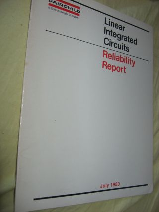 Linear Integrated Circuits Reliability Report July 1980. Fairchild
