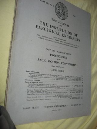 Proceedings at the Radiolocation Convention March-May 1946; Vol. 93 part IIIA. No. 3...