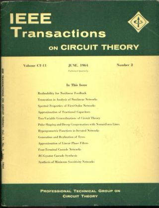 IEEE Transactions on circuit theory IRE June 1964 vol CT-11 no 2. IEEE Transactions on circuit theory IRE June 1964 vol CT-11 no 2.