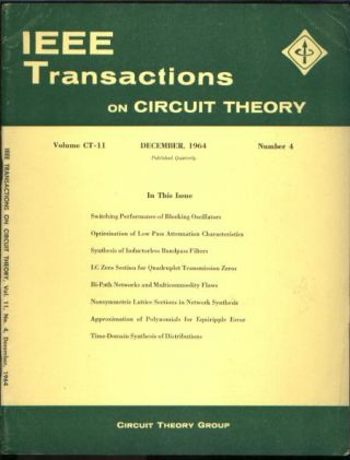 IEEE Transactions on circuit theory December 1964 vol CT-11 no 4. IEEE Transactions on circuit...