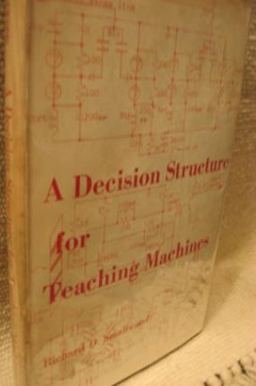 A Decision Structure for Teaching Machines. Richard Smallwood.