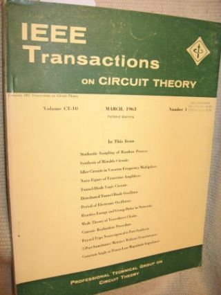 IEEE Transactions on Circuit Theory volume CT-10 Number 1 - March, 1963. IEEE Transactions on...
