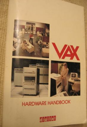 VAX hardware handbook / 1982 VAX-11. Digital Equipment Corporation / DEC.