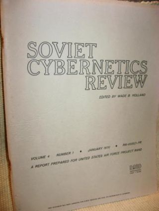 Soviet Cybernetics Review 1970 Historical survey of Soviet Computers, photographs etc. Wade...