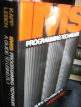 IMS Programming Techniques, a Guide to Using DL/I. Dan Kapp, Joseph Leben