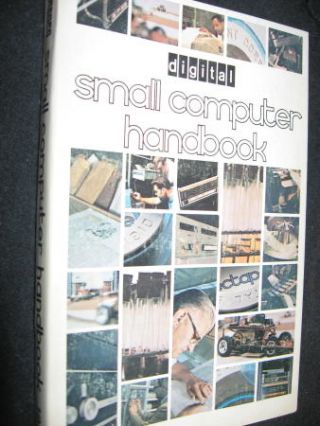 Small Computer Handbook, Digitial Equipment Corporation DEC 1970, PDP-8. DEC Digital.