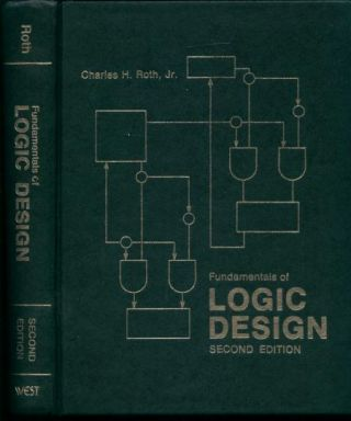 Fundamentals of Logic Design, second edition. Charles Roth.