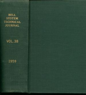 The Bell System Technical Journal, volume 38, 1959, whole volume, January March May July...