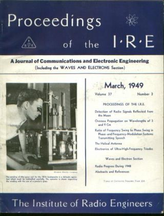 Proceedings of the IRE volume 37 number 3, March 1949. I. R. E. Institute of Radio Engineers