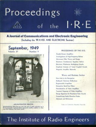 Proceedings of the IRE volume 37 number 9, September 1949. Institute of Radio Engineers.