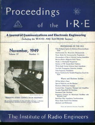 Proceedings of the IRE volume 37 number 11, November 1949. Institute of Radio Engineers.