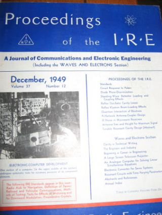 Proceedings of the IRE volume 37 number 12, December 1949. I. R. E. Institute of Radio Engineers