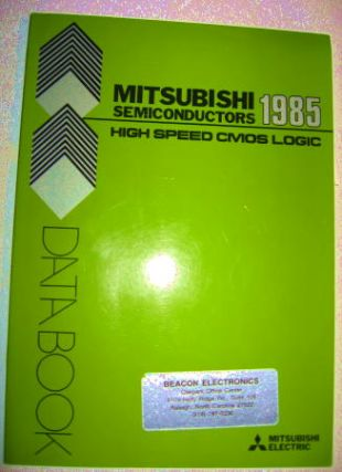 Mitsubishi Semiconductors High-Speed CMOS Logic Data Book 1985. Mitsubishi Electric