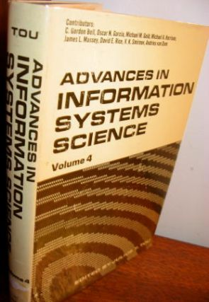 Advances in Information Systems Science, volume 4 1972. Julius Tou
