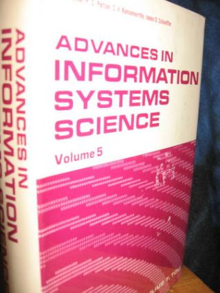 Advances in Information Systems Science, volume 5 1974. Julius Tou
