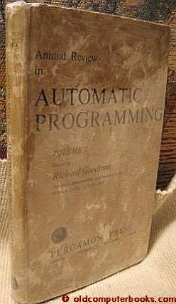 Annual Review in Automatic Programming volume 3, 1963. Richard Goodman, International Tracts in Computer Science and Technology.