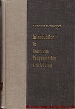 Introduction to Computer Programming and Coding. Francis K. Walnut.