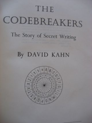 The Codebreakers -- the story of secret writing; first edition in dustjacket