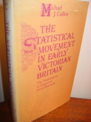 The Statistical Movement in Early Victorian Britain -- the foundations of empirical social research