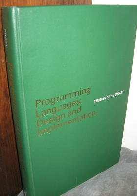 Programming Languages -- Design and Implementation 1975. Terrence Pratt.