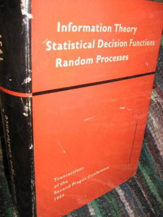 Information Theory, Statistical Decision Functions, Random Processes. Transactions of the Second Prague Conference 1959.