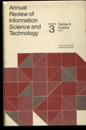 Annual Review of Information Science and Technology volume 3