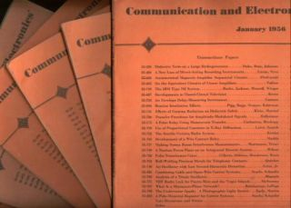 Communication and Electronics full year 6 issues 1956, includes number22, 23, 24, 25, 26, 27 January - November. American Institute of Eectrical Engineers.
