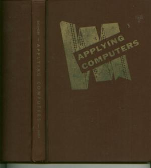 Applying Computers. Irving J. Sattinger.