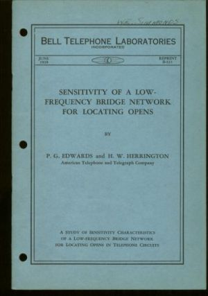 Sensitivity of a low-frequency Bridge Network for locating Opens, Bell Telephone Laboratories Monograph reprint B-321