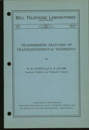 Transmission Features of Transcontinental Telephony. H. H. Nance, O B. Jacobs.