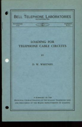 Loading for Telephone Cable Circuits, Bell Telephone Laboratories Monograph Reprint B-212...