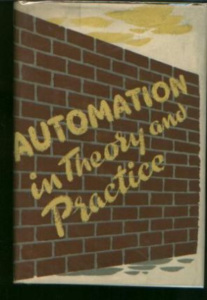 Automation in Theory and Practice, a course of Lectures organized in Oxford. E. M. Hugh-Jones
