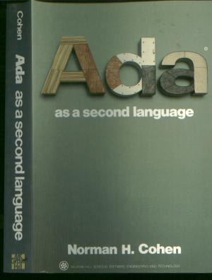 Ada as a Second Language. Norman Cohen.