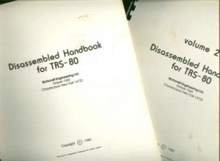 Disassembled Handbook for TRS-80, volumes I and 2; disassembled source and object code, disassembler. Robert Richardson, ltd Richcraft Engineering.