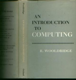 An Introduction to Computing. R. Wooldridge.