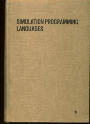 Simulation Programming Languages. J. N. Buxton, Proceedings of the IFIPS Working Conference on...