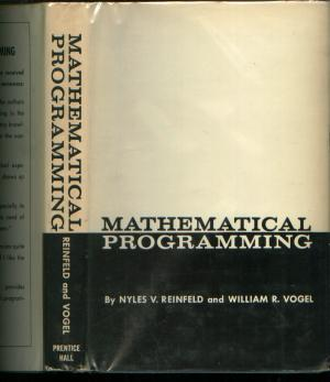 Mathematical Programming. Nyles Reinfeld, William Vogel