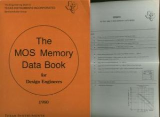 The MOS Memory Data Book for Design Engineers 1980 TI Texas Instruments, includes multipage...