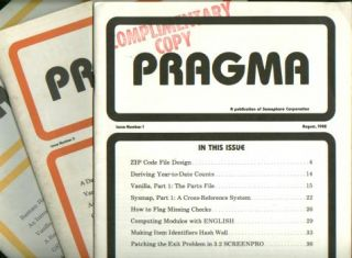 Pragma, 3 individual issues -- Premier Issue August 1982; August 1983; February 1984. Pick operating system Pragma, Semaphore Corporation publication.
