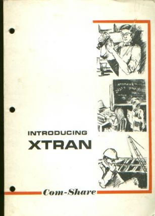 Introducing XTRAN. Com-Share.