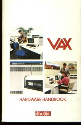 VAX Hardware Handbook, 1980 - 1981. Digital Equipment Corporation.