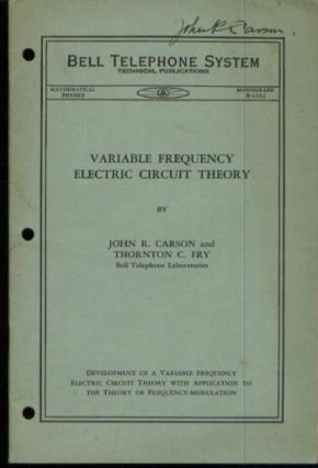 Variable Frequency Electric Circuit Theory, development of a variable frequency electric circuit...
