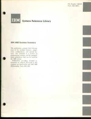 IBM Systems Reference Library, IBM 1460 Systems Summary. IBM.