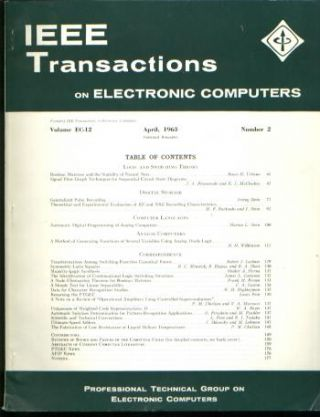 IEEE Transactions on Electronic Computers, April 1963, IRE. Volume EC-12 Number 2 April 1963 IEEE...