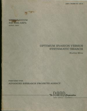 Optimum Evasion versus Systematic Search; RAND memorandum RM-3582-ARPA, April 1963. Bradley Efron, Rand.