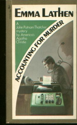 Accounting for Murder, a John Putnam Thatcher mystery by America's Agatha Christie. Emma Lathen.