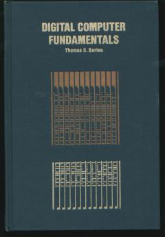 Digital Computer Fundamentals, 3rd edition, 1972 logical circuits, design. Thomas C. Bartee.